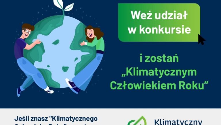 Zdjęcie główne newsa: Klimatyczny Człowiek Roku - konkurs dla działających na rzecz środowiska i klimatu